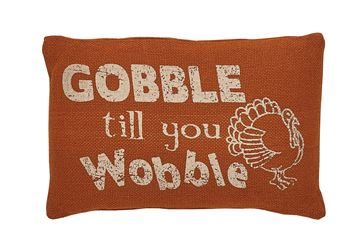 "Picture of Gobble Till You Wobble Pillow 9"" X 14"""