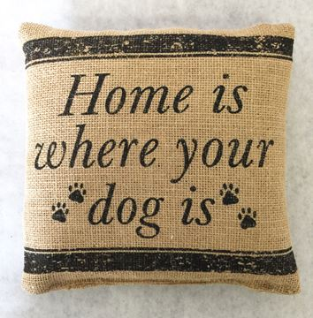 "Picture of Home Is Where You Dog Is Mini Pillow 8"" X 8"""