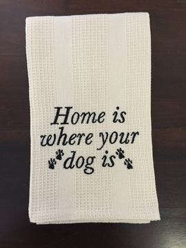 Picture of Home Is Where Your Dog Is Waffle Weave Decorative Towel