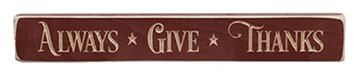 "Picture of Always Give Thanks Sign - Engraved Wood 12"" Long"