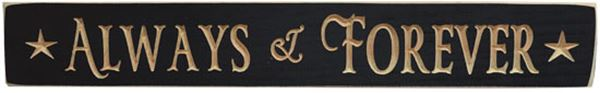 "Picture of Always & Forever Sign - Engraved Wood 24"" Long"