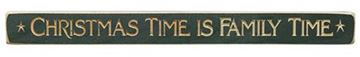 "Picture of Christmas Time Is Family Time Sign - Engraved Wood 18"" Long"