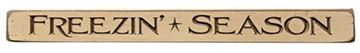 "Picture of Freezin' Season Sign - Engraved Wood 18"" Long"
