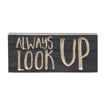 "Picture of Always Look Up Sign - Engraved Wood 8"" Long"