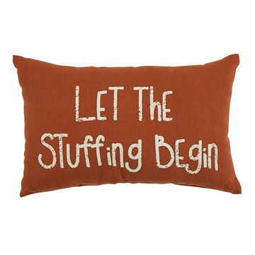 "Picture of Let The Stuffing Begin Pillow 9"" X 14"""